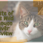 Taste of the Wild Canyon River Review